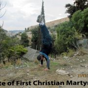 2011 Israel First Christian Martyr - Jerusalem